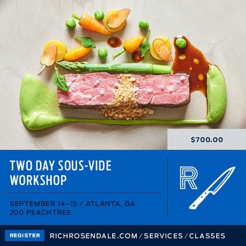 Coming up on our first Atlanta class very soon! #sousvide